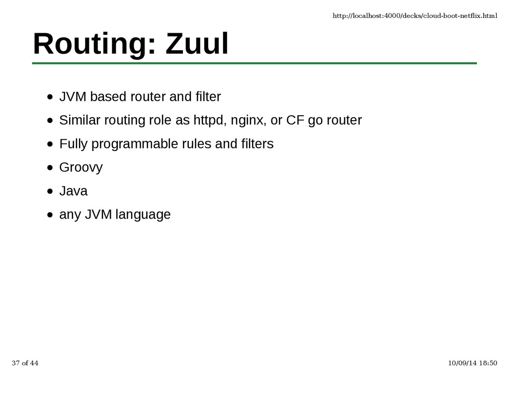 Routing: Zuul JVM based router and filter Simil...