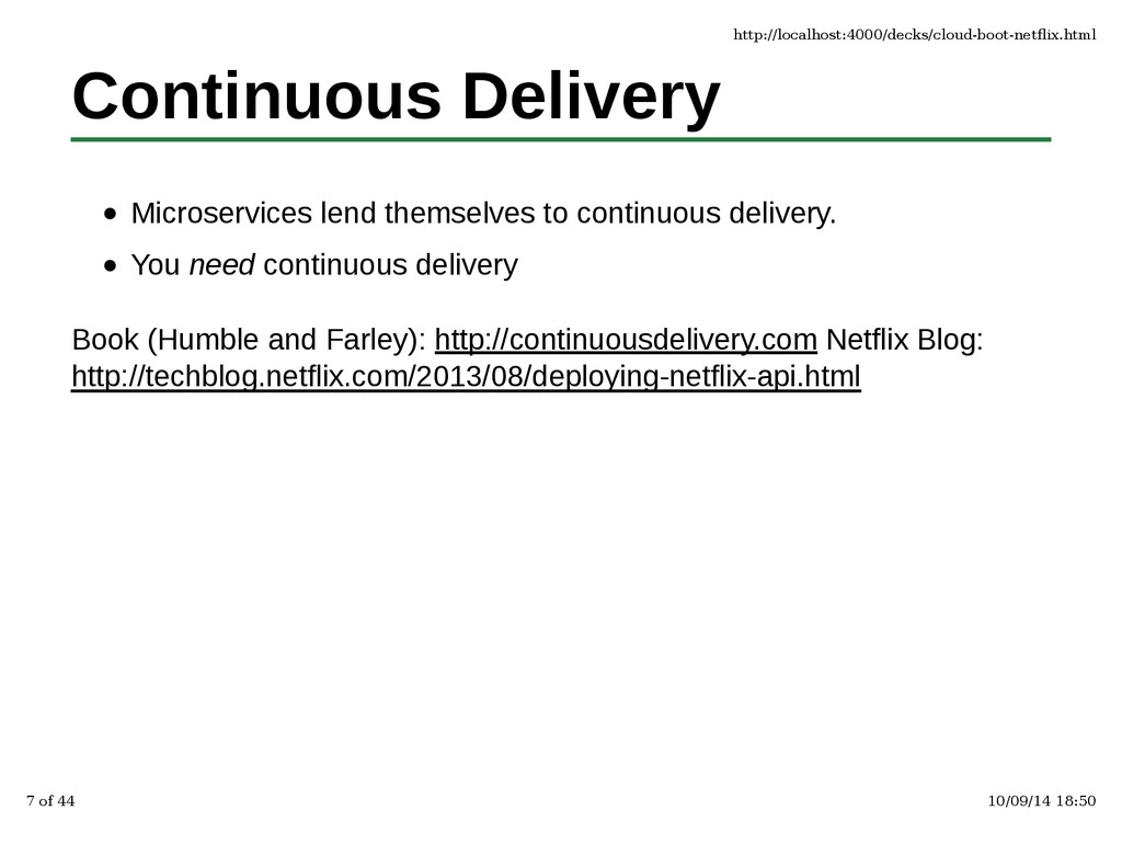 Continuous Delivery Microservices lend themselv...
