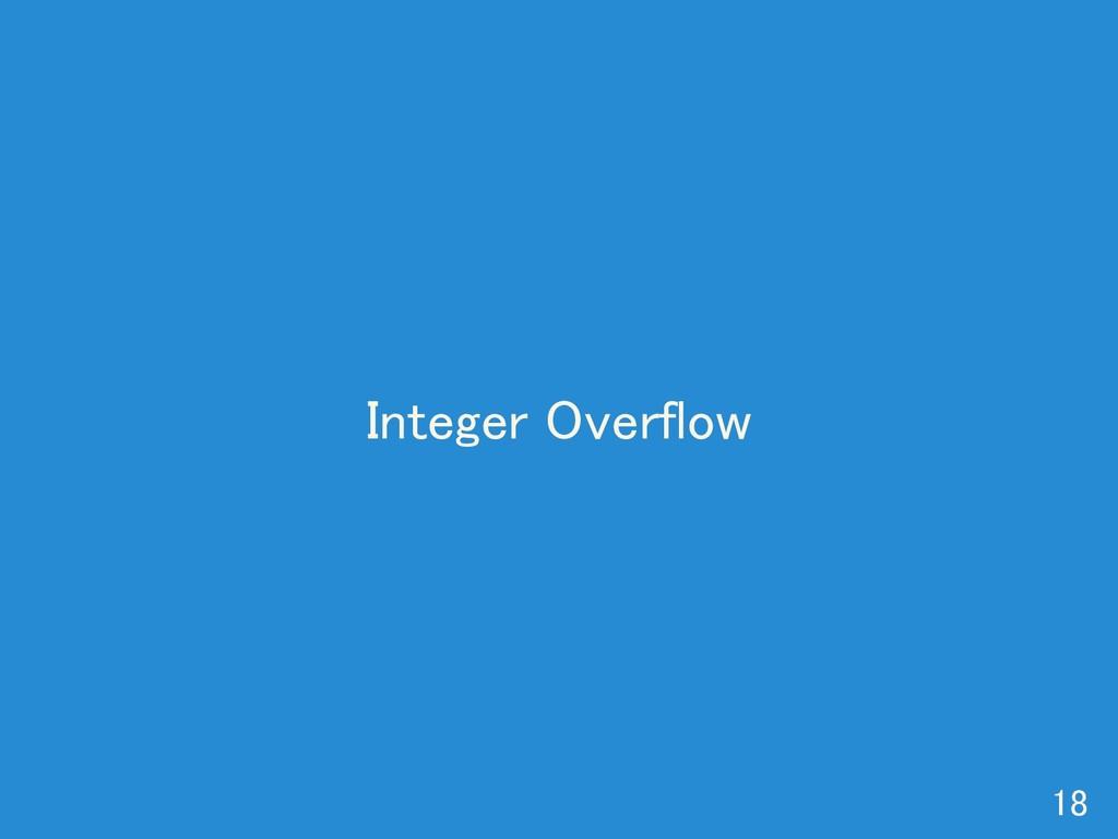 Integer Overflow 18
