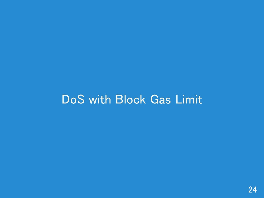 DoS with Block Gas Limit