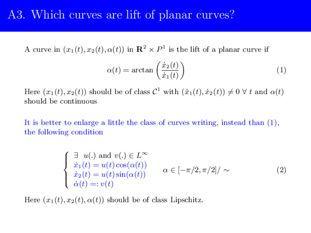 A3. Which curves are lift of planar curves? A c...