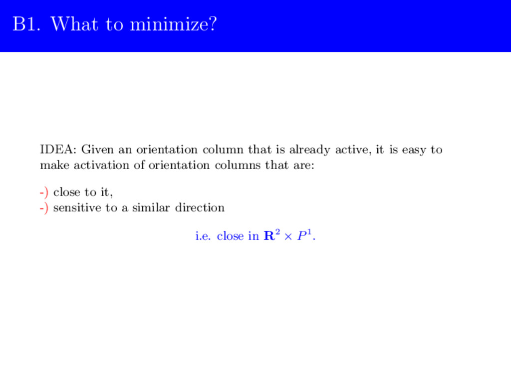 B1. What to minimize? IDEA: Given an orientatio...