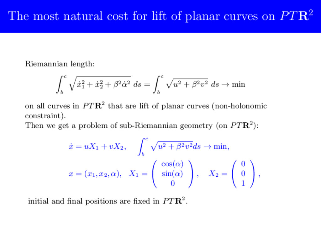 The most natural cost for lift of planar curves...