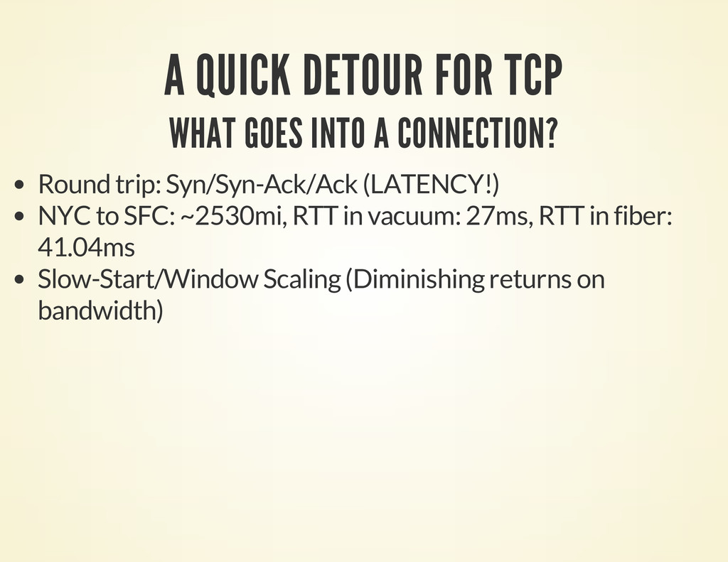 A QUICK DETOUR FOR TCP WHAT GOES INTO A CONNECT...