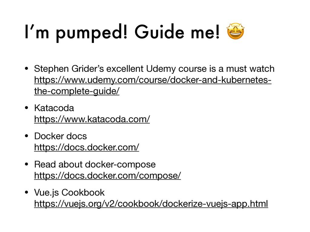 I'm pumped! Guide me!  • Stephen Grider's excel...