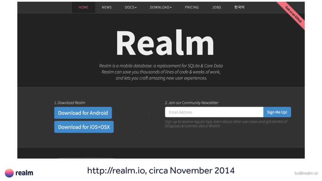 to@realm.io http://realm.io, circa November 2014