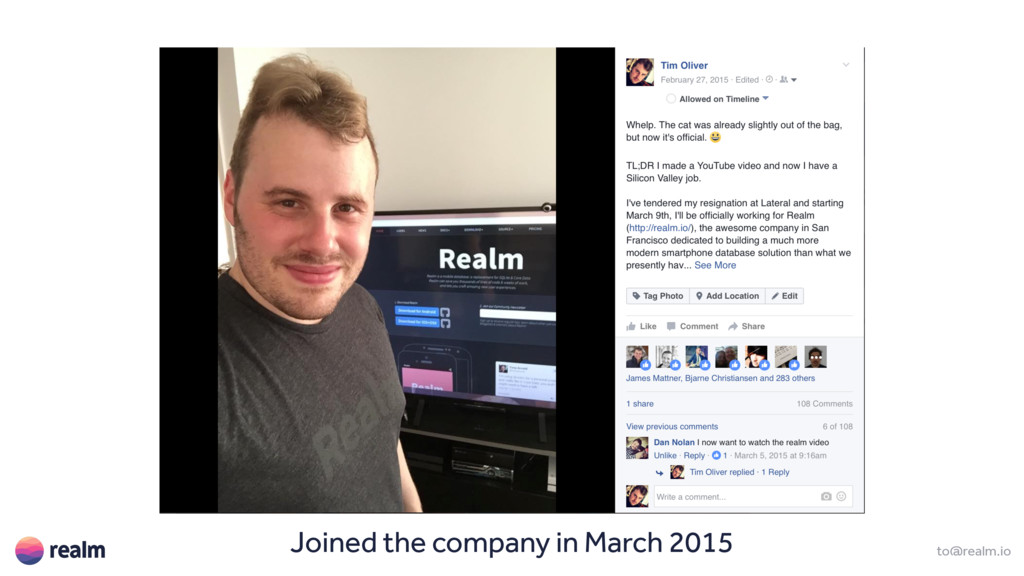 to@realm.io Joined the company in March 2015