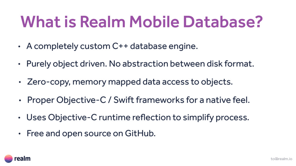 What is Realm Mobile Database? to@realm.io • A ...