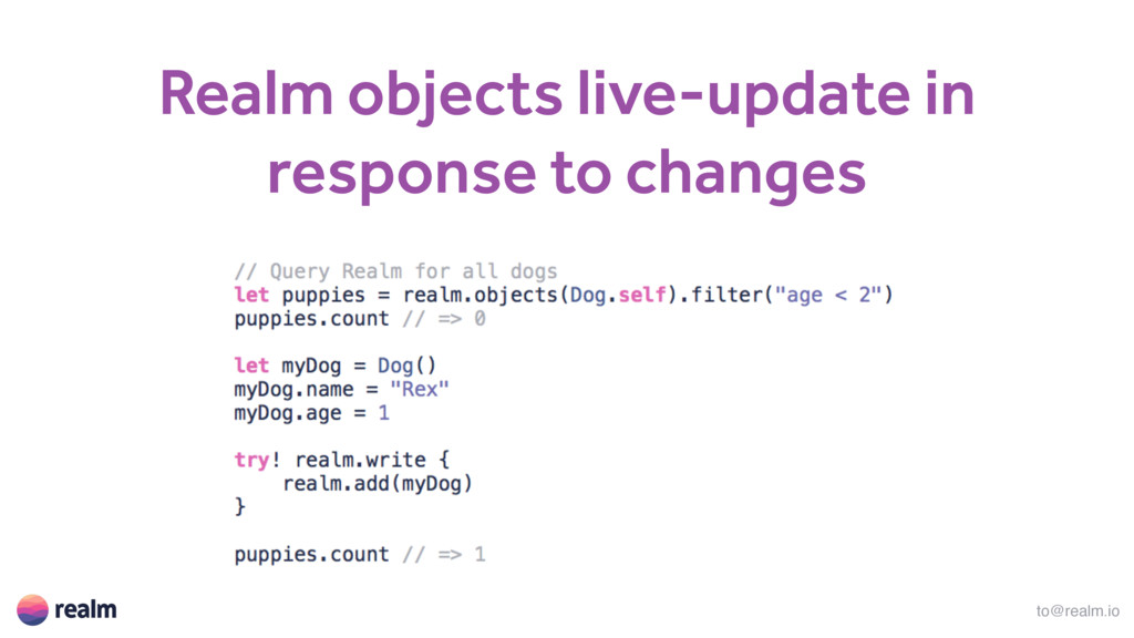 to@realm.io Realm objects live-update in respon...