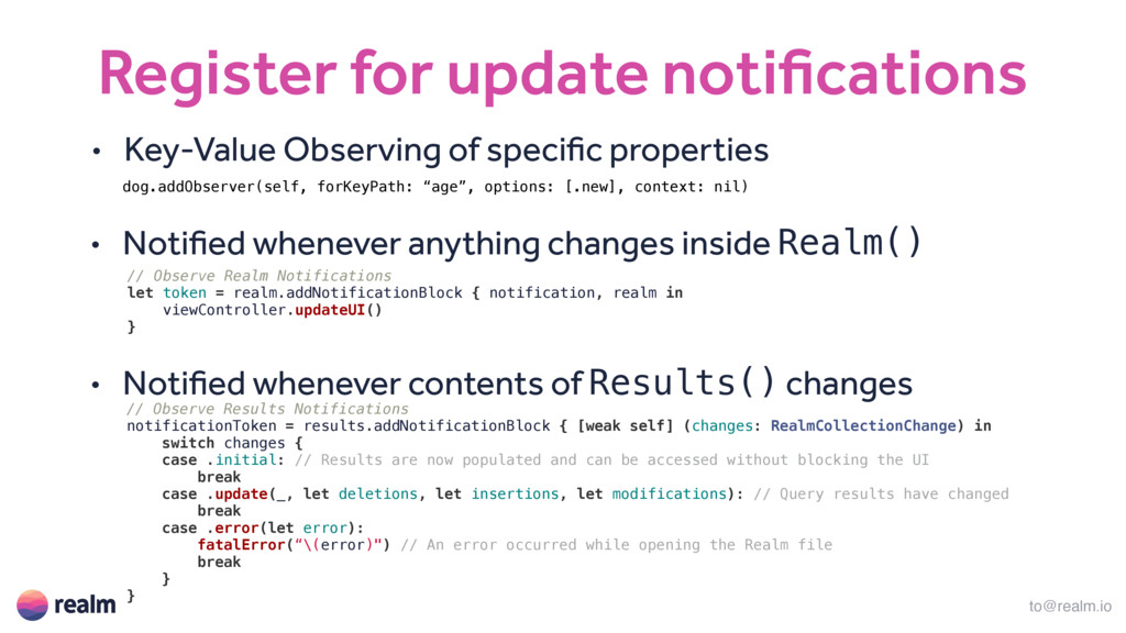 to@realm.io Register for update notifications /...