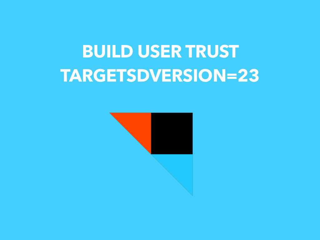 BUILD USER TRUST TARGETSDVERSION=23