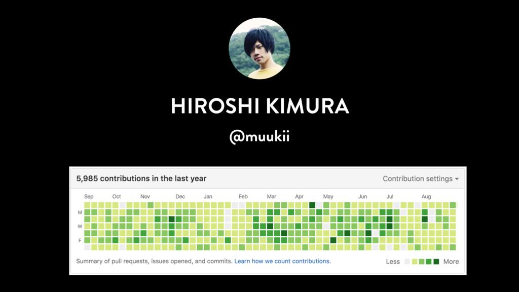 HIROSHI KIMURA @muukii