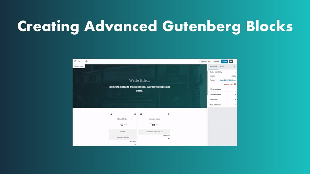 Creating Advanced Gutenberg Blocks