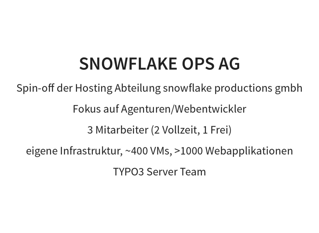 SNOWFLAKE OPS AG Spin-off der Hosting Abteilung ...