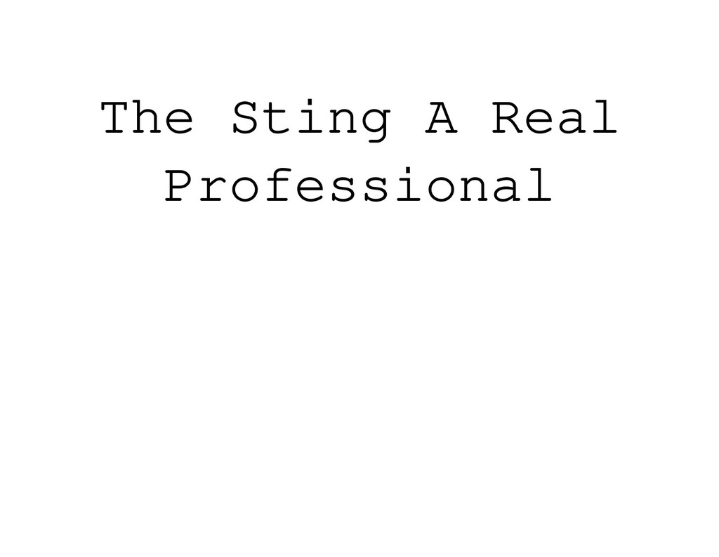 The Sting A Real Professional