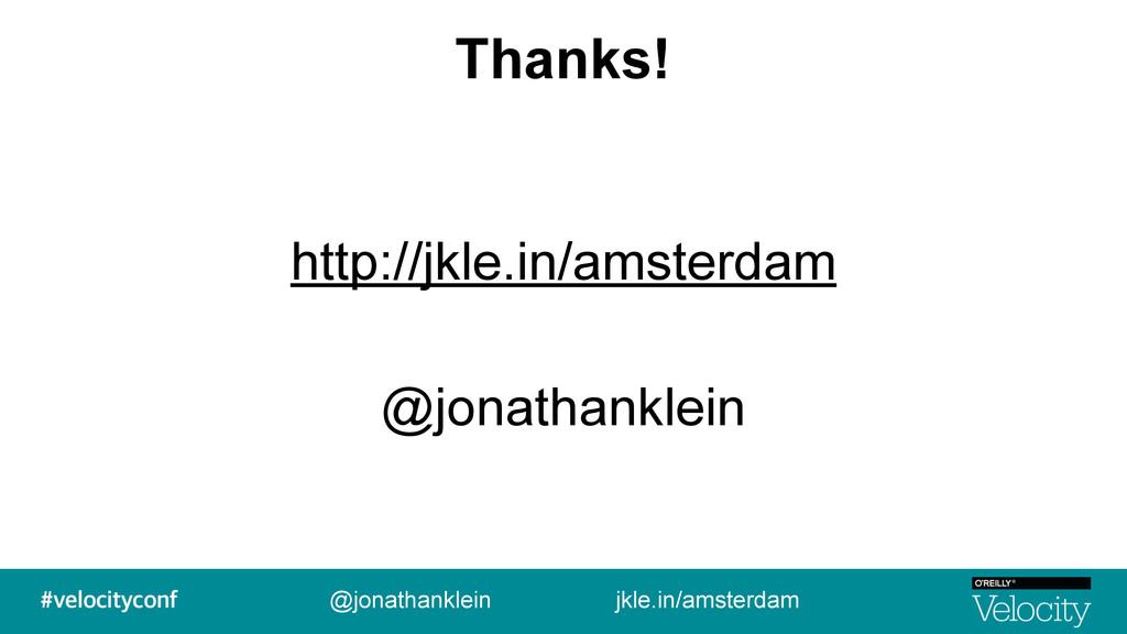 Thanks! http://jkle.in/amsterdam @jonathanklein...