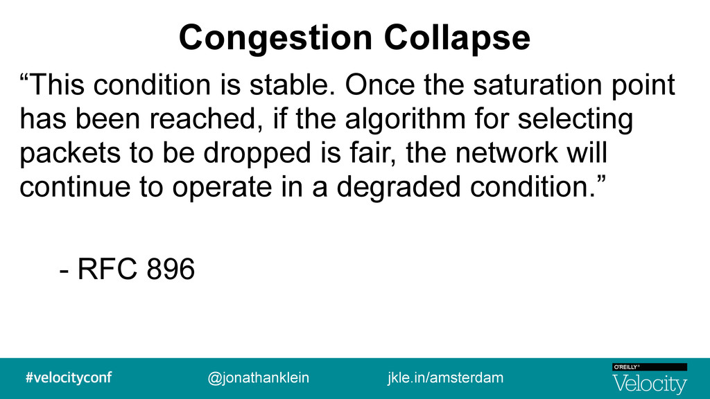 """Congestion Collapse """"This condition is stable. ..."""