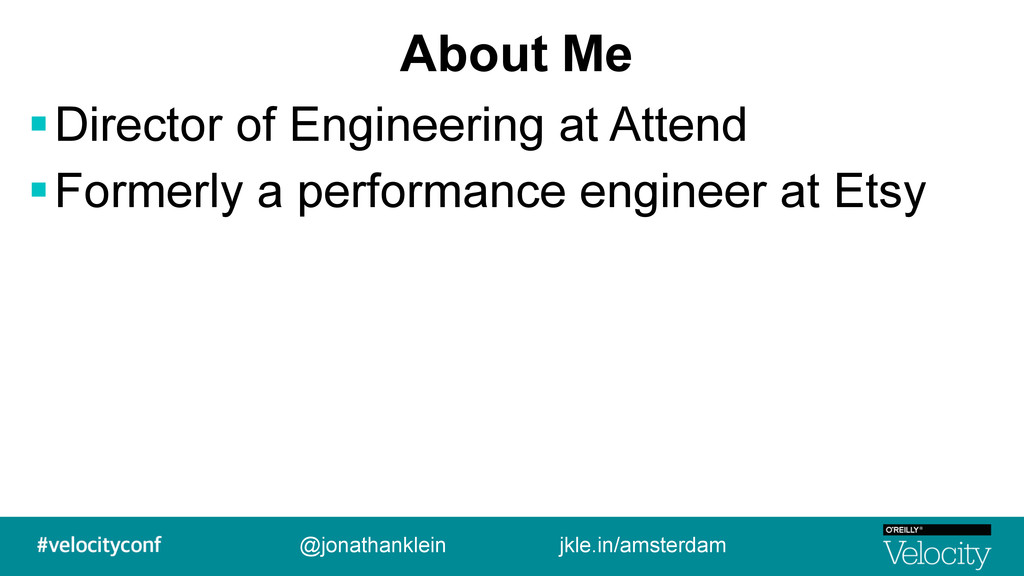 About Me !Director of Engineering at Attend !Fo...