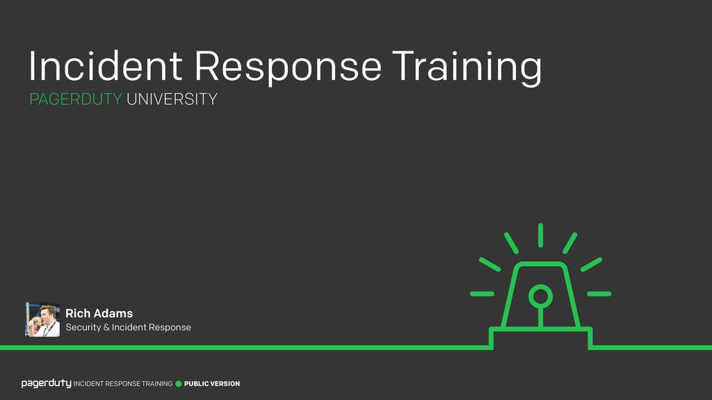Rich Adams Security & Incident Response PAGERDU...