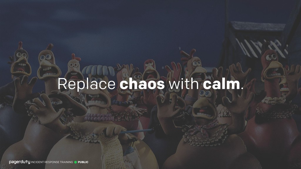 Replace chaos with calm. INCIDENT RESPONSE TRAI...