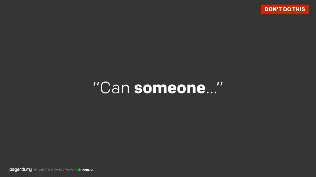 """""""Can someone…"""" INCIDENT RESPONSE TRAINING PUBLI..."""