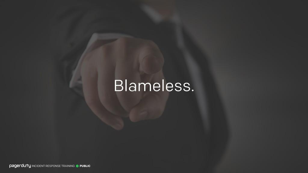 Blameless. INCIDENT RESPONSE TRAINING PUBLIC