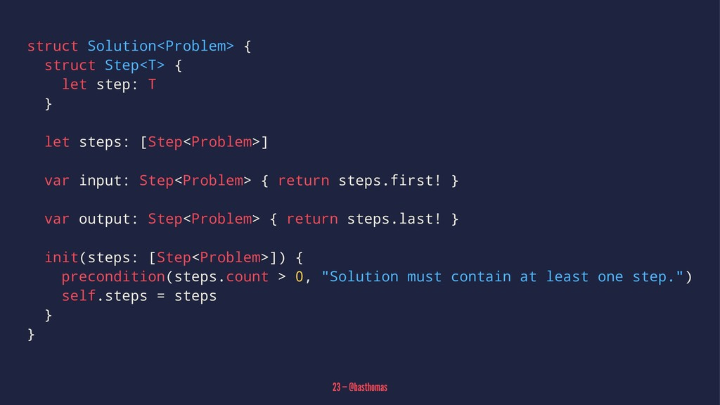 struct Solution<Problem> { struct Step<T> { let...