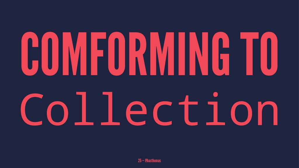 COMFORMING TO Collection 25 — @basthomas