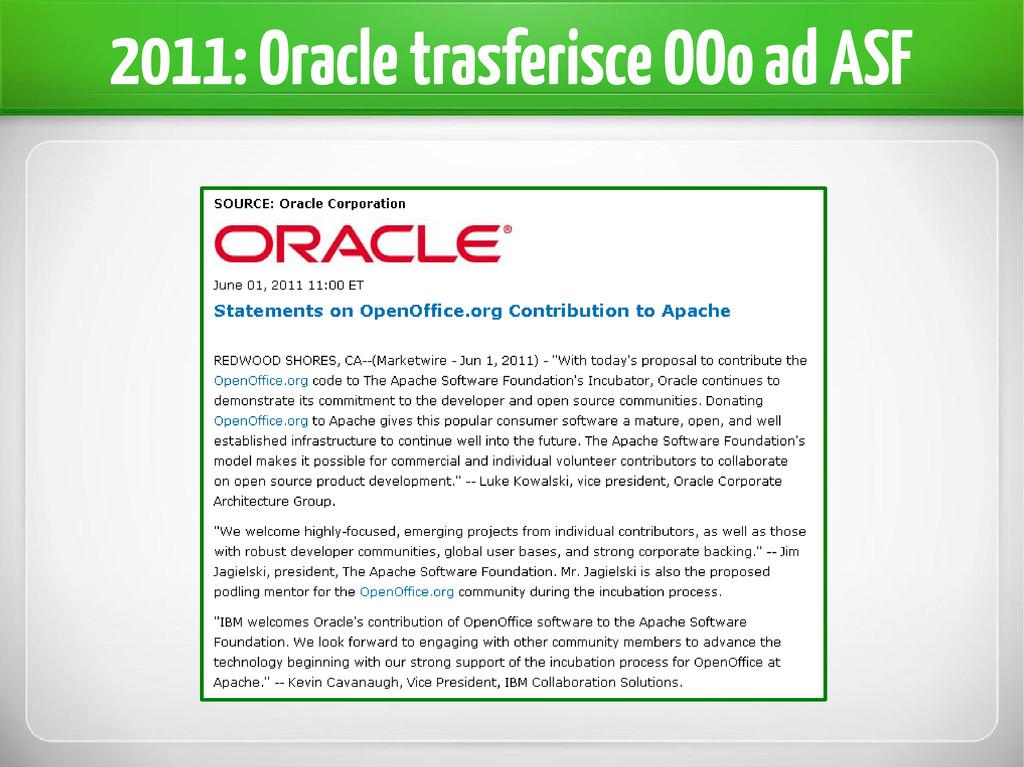 2011: Oracle trasferisce OOo ad ASF