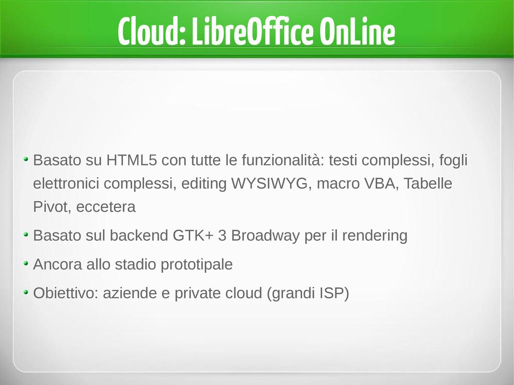 Cloud: LibreOffice OnLine Basato su HTML5 con t...