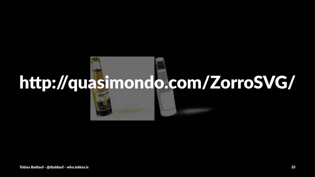 """h""""p:/ /quasimondo.com/ZorroSVG/ Tobias'Baldauf'..."""