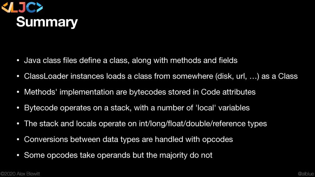 @alblue ©2020 Alex Blewitt Summary • Java class...