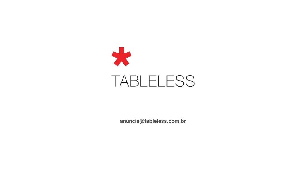 anuncie@tableless.com.br