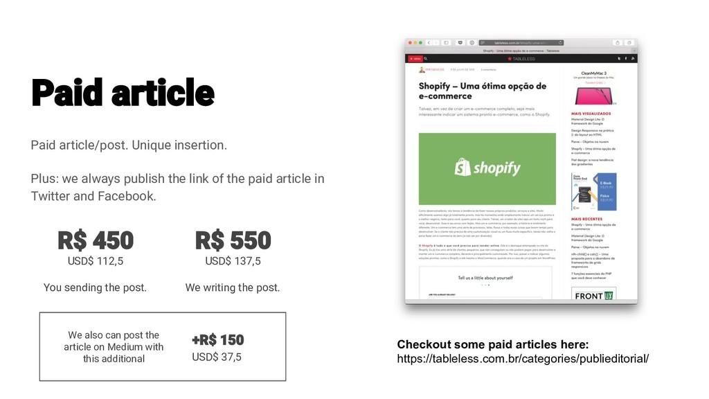 Paid article/post. Unique insertion. Plus: we a...