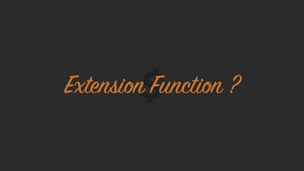 Extension Function ?