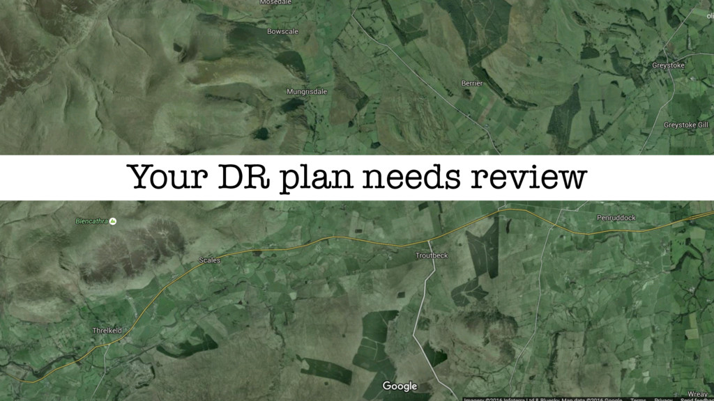 Your DR plan needs review