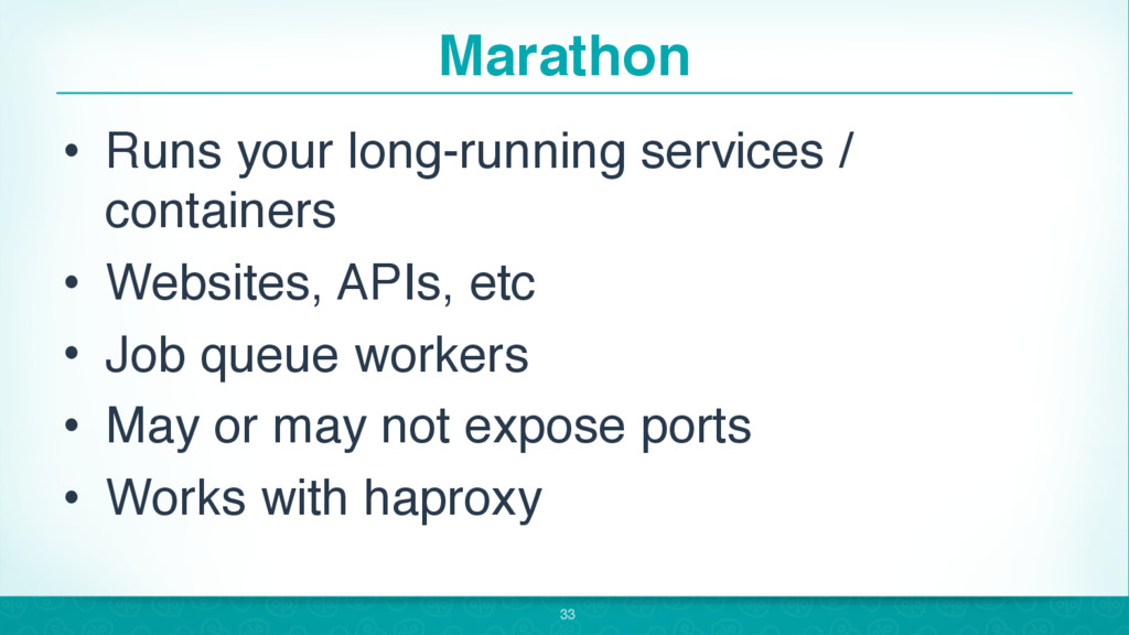 Marathon • Runs your long-running services / co...