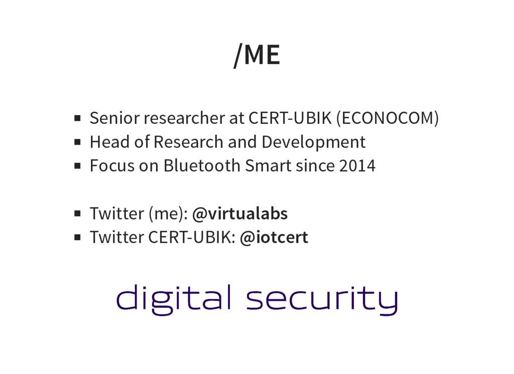 /ME Senior researcher at CERT-UBIK (ECONOCOM) H...