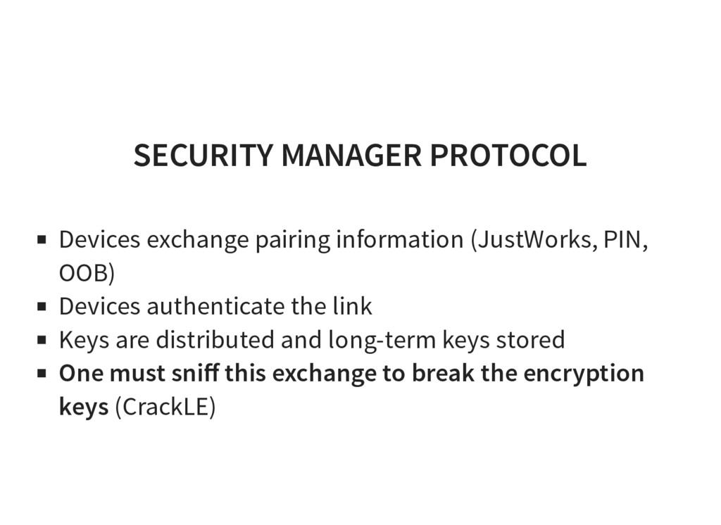 SECURITY MANAGER PROTOCOL Devices exchange pair...