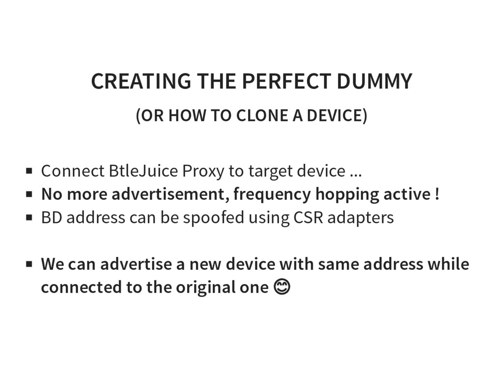 CREATING THE PERFECT DUMMY (OR HOW TO CLONE A D...