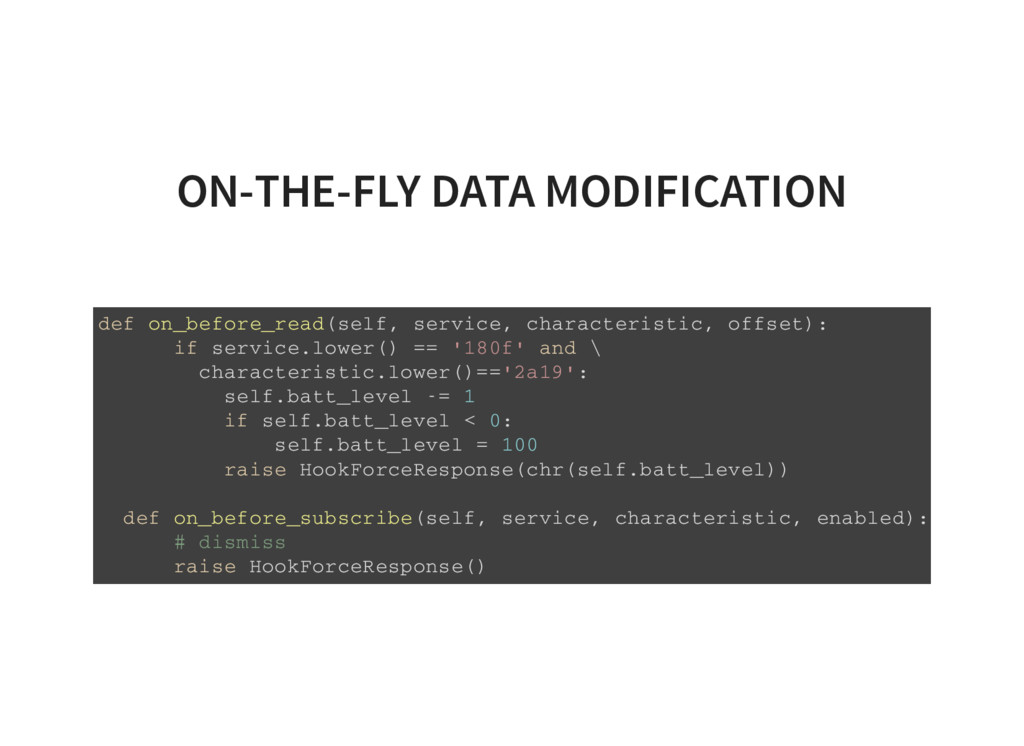 ON-THE-FLY DATA MODIFICATION def on_before_read...