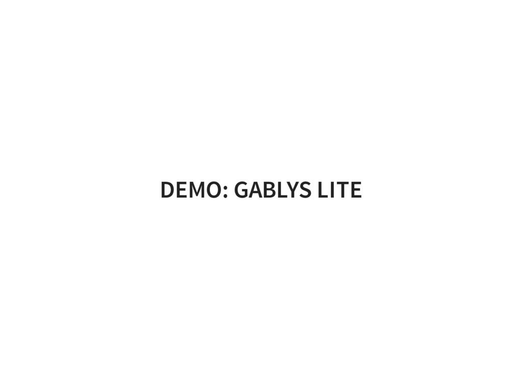 DEMO: GABLYS LITE