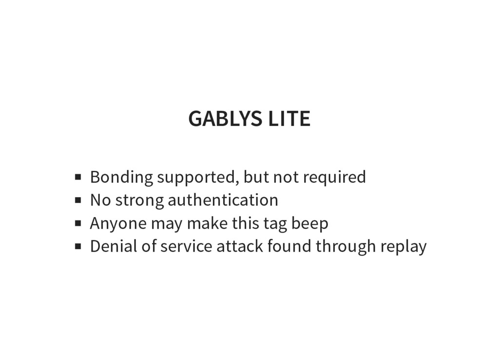 GABLYS LITE Bonding supported, but not required...