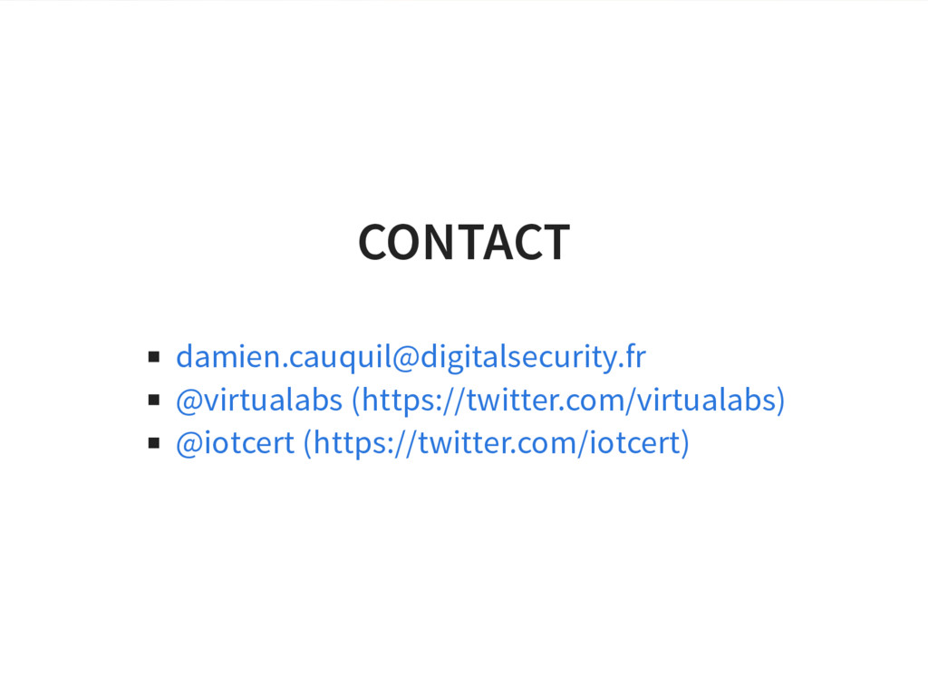 CONTACT damien.cauquil@digitalsecurity.fr @virt...
