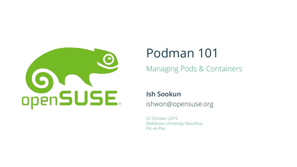 Podman 101 Managing Pods & Containers Ish Sooku...