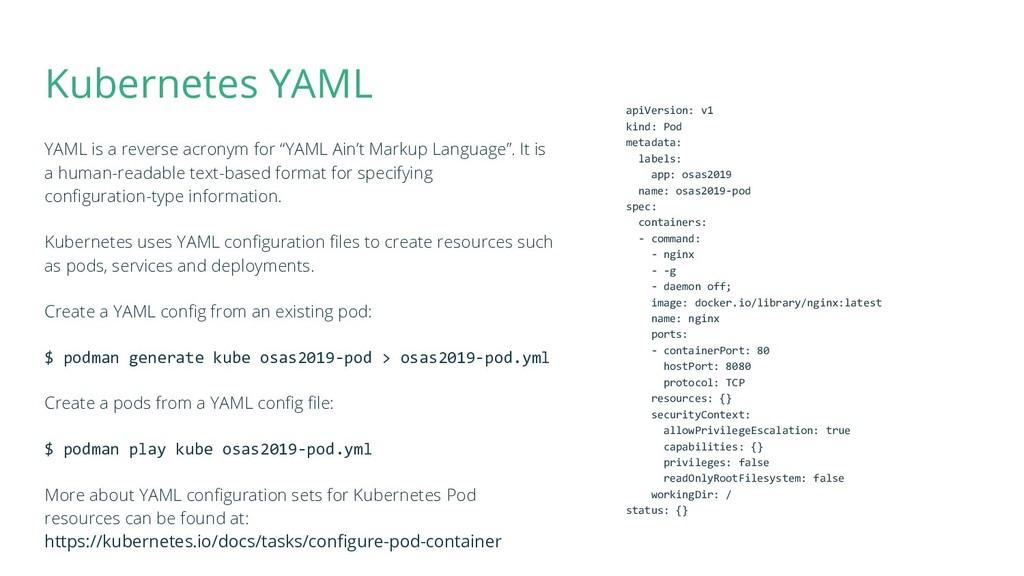 "Kubernetes YAML YAML is a reverse acronym for ""..."