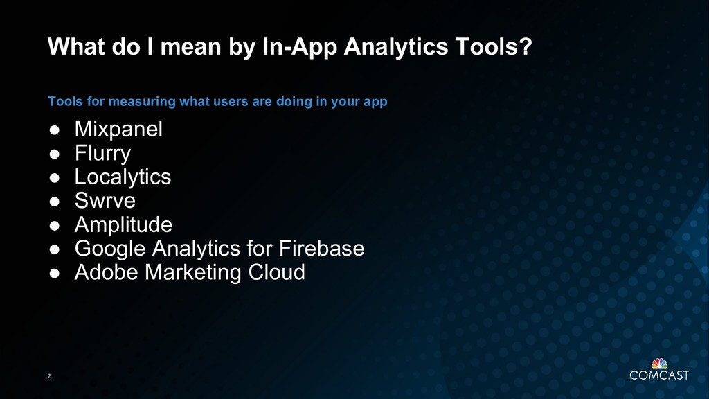 2 What do I mean by In-App Analytics Tools? ● M...