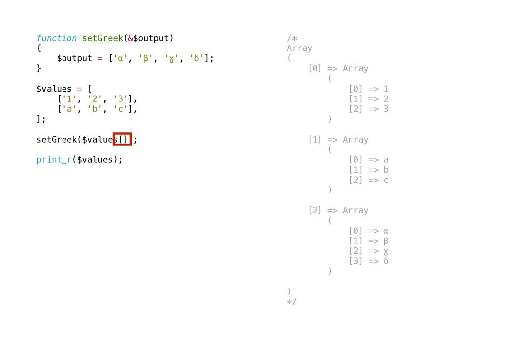 function setGreek(&$output) { $output = ['α', '...