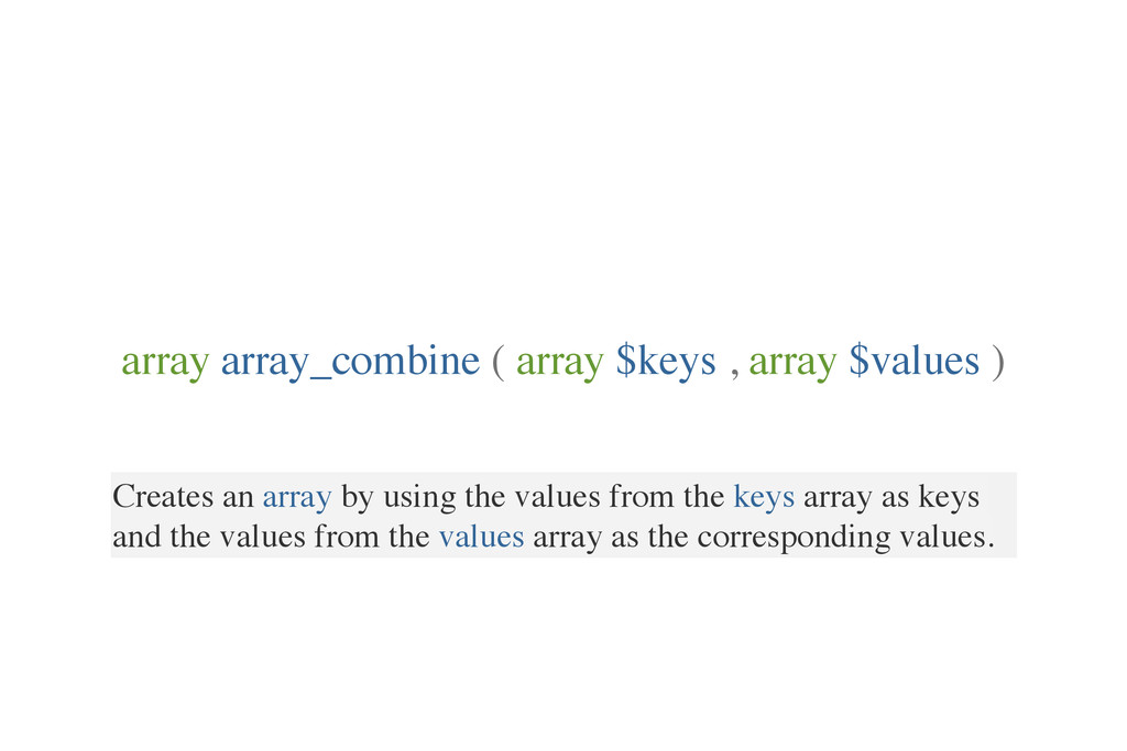 Creates an array by using the values from the k...