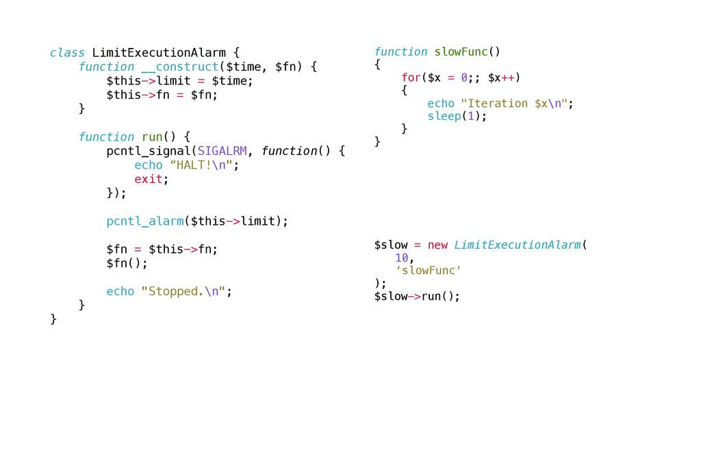 class LimitExecutionAlarm { function __construc...
